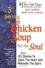 A 3rd Serving of Chicken Soup for the Soul, Hansen, Mark Victor, Canfield, Jack,