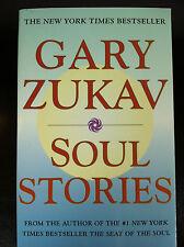 Soul Stories by Gary Zukav 2000 Paperback Inspirational NY Times Bestseller