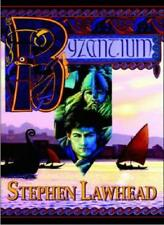 Byzantium By Stephen R. Lawhead