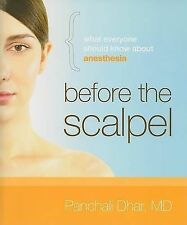 NEW Before the Scalpel: What Everyone Should Know About Anesthesia