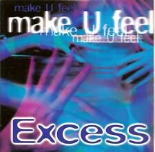 EXCESS - make u feel CD SINGLE 2TR eurodance BELGIUM