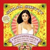 Shilpa Shetty - A Bollywood Dream, Various Artists, Audio CD, Acceptable, FREE &