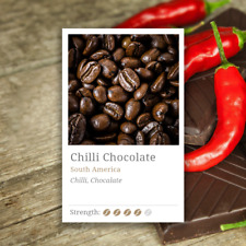Chilli Chocolate Coffee Beans-  Aroma of Dark Chocolate, Followed by a Spiciness