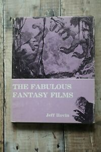 The Fabulous Fantasy Films - Jeff Rovin 1977 Hardback VGC 271 pages