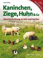 Kaninchen, Ziege, Huhn & Co von Axel Gutjahr (2014, Gebundene Ausgabe)