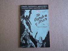 Vintage Original THE GARDEN OF FEAR by Robert E. Howard-Crawford Publishing-1945