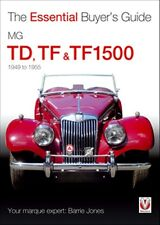 MG TD TF  TF1500 The Essential Buyers Guide book paper 1949 to 1955