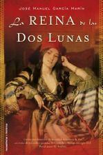 La reina de las dos lunas (Spanish Edition)-ExLibrary