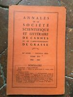 Annales de la Société Scientifique et Littéraire de Cannes Grasse t.XVI 1962-63