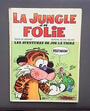 La jungle en folie. Rossel édition 1973
