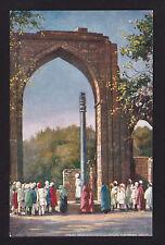 c1910 Great Arch & Iron Pillar Kutub Minar Delhi India postcard
