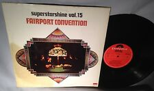 LP FAIRPORT CONVENTION Superstarshine Vol 15 UK IMPORT NM/VG+