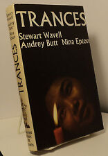 Trances by Stewrt Wavell, Audrey Butt and Nina Epton