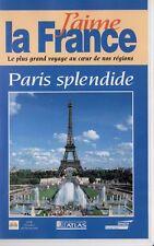 cassette VHS.    J'AIME LA FRANCE.    PARIS SPLENDIDE.