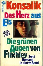 Heinz G. Konsalik - Das Herz aus Eis / Die grünen Augen von Finchley
