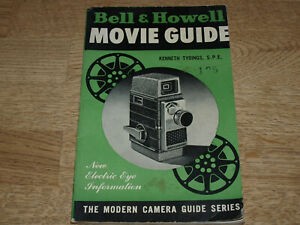 1955 Chilton - Bell & Howell Movie Guide - 93 Pages - Modern Camera Guide Series