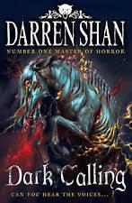 Good, Dark Calling (The Demonata, Book 9), Shan, Darren, Book