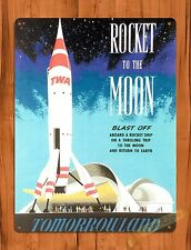 Tin Sign Disney TWA Rocket To The Moon Attraction Ride Art Poster Tomorrowland