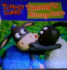 Timmy's Hiccup Cure (Timmy Time), New, Peter Reeves Book