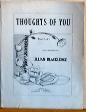 Thoughts of You - 1916 large size sheet music - A Ballad by Lillian Blackledge