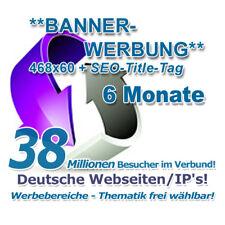 6 Monate - BannerWerbung 468x60 Projekt- & Themenrubrik wählbar! Plus SEO-Tag!