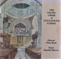 The Chapel Choir of Giggleswick School  Peter Read  Timothy Harvey  CD