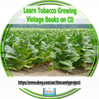 Learn How to Tobacco Growing Curing Cultivating  Rare Out of Print 32 books CD