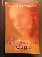 Tracie Peterson The Long-Awaited Child 2001 Christian Novel