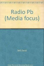 Media Focus: Radio By David Self