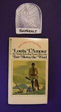 Vintage VGC Louis L'Amour Paperback Fair Blows The Wind **ShipDeals** Bantam