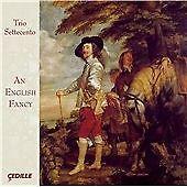 An English Fancy (Byrd | Sellenger's Rownde) (Trio Settecento) (Cedille: CDR 900