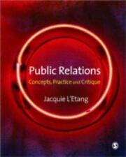 Public Relations : Concepts, Practice and Critique by Jacquie L'Etang Fine