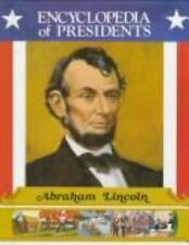 Abraham Lincoln: Sixteenth President of the United States (Encyclopedi-ExLibrary