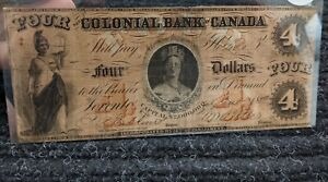 RARE 1859 $4 THE COLONIAL BANK OF CANADA TORONTO, TWO SIGNATURES, CW CH. # 130-1