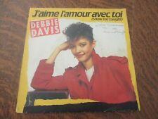 45 tours DEBBIE DAVIS j'aime l'amour avec toi (show me tonight)