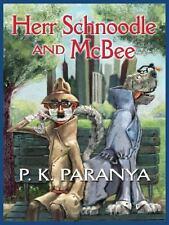 Herr Schnoodle & McBee by Paranya, P. K.