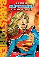 NEW BOOK DC COMICS BACKSTORY SUPERGIRL DAUGHTER OF KRYPTON SCHOLASTIC PAPERBACK