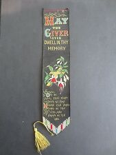 Victorian Stevengraph Silk bookmark Thomas Stevens MAY THE GIVER Ever Dwell