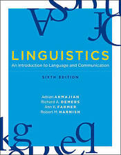 Linguistics: An Introduction to Language and Communication Adrian Akmajia