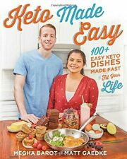 Keto Made Easy: 100+ Easy Keto Dishes Made Fast to Fit Your Life....P_D_F