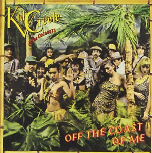 KID CREOLE AND THE COCONUTS-OFF THE COAST OF ME (US IMPORT) CD NEW