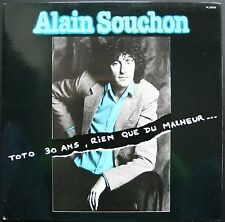 ALAIN SOUCHON TOTO 30 ANS RIEN QUE DU MALHEUR 33T LP 1978 RCA 37.233 QUASI NEUF