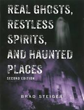 Real Ghosts, Restless Spirits, and Haunted Places-ExLibrary