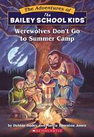 Werewolves Don't Go to Summer Camp (Paperback or Softback)
