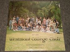 Westmont College Choir 1977-1978~RARE Private Christian Worship School Choral