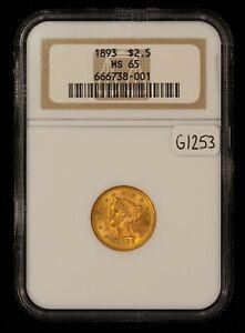 1893 G$2.50 Liberty Head Gold Quarter Eagle - NGC MS 65 - PQ Low Mintage - G1253