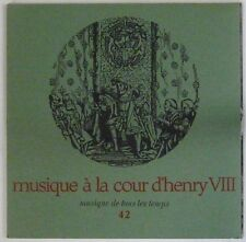 Musique de tous les temps 45 tours Musique à la cour d'Henry VIII