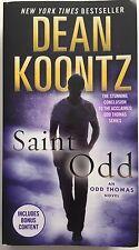 Saint Odd  by Dean Koontz  (2015, Paperback) an Odd Thomas Novel