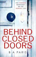 Behind Closed Doors by B. A. Paris (Paperback, 2016) 9781848454125