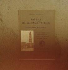 LAFORET Claude. Un fils de Madame Tallien. Le docteur Cabarrus. Peyronnet. 1930.